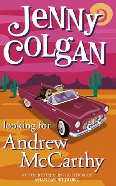 Looking for Andrew McCarthy - Jenny Colgan