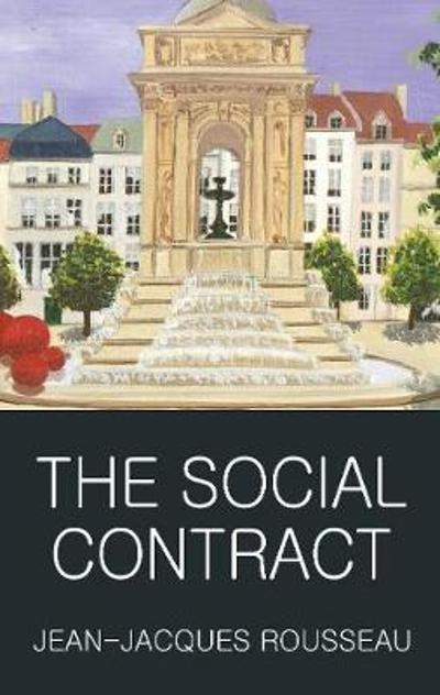 The Social Contract - Jean-Jaques Rousseau