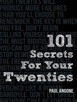101 Secrets For Your Twenties - Paul Angone