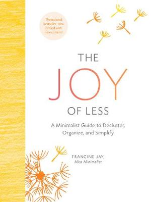 The Joy of Less - Francine Jay