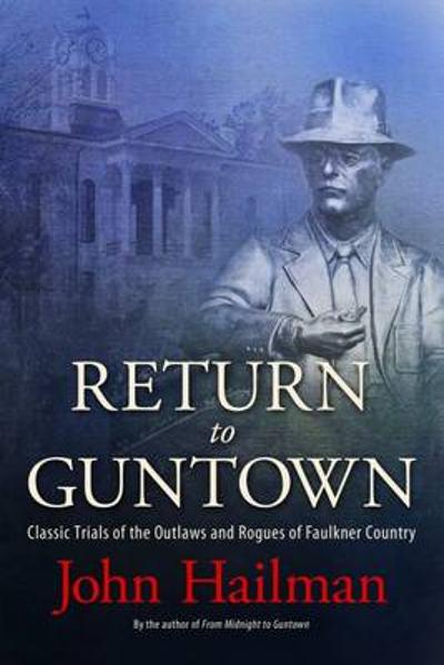 Return to Guntown - John Hailman