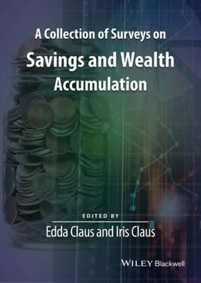 A Collection of Surveys on Savings and Wealth Accumulation - Edda Claus