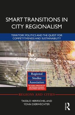 Smart Transitions in City Regionalism - Tassilo Herrschel