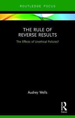 The Rule of Reverse Results - Audrey Wells