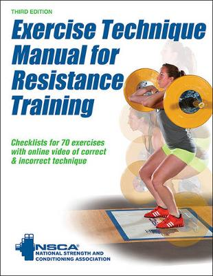 Exercise Technique Manual for Resistance Training - National Strength & Conditioning Association (NSCA)