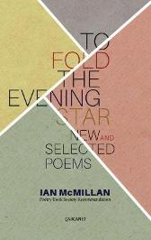 To Fold the Evening Star - Ian Mcmillan