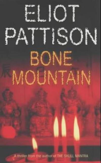 Bone mountain - Eliot Pattison