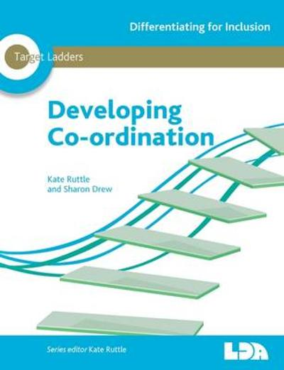 Developing Co-Ordination - Sharon Drew