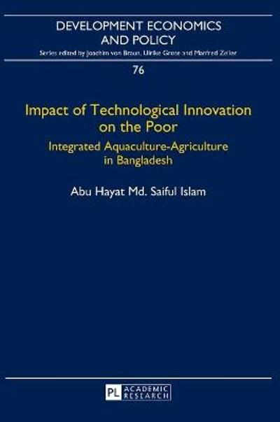 Impact of Technological Innovation on the Poor - Abu Hayat Md. Saiful Islam