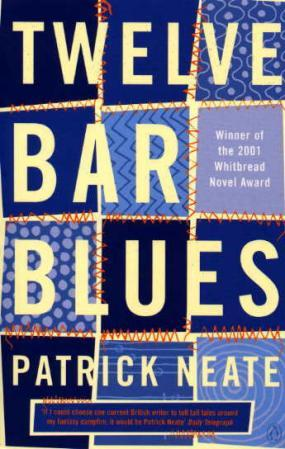Twelve Bar Blues - Patrick Neate