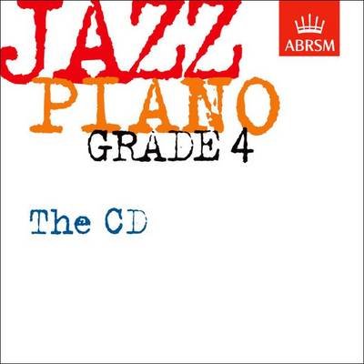 Jazz Piano Grade 4: The CD -