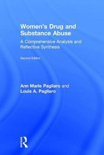 Women's Drug and Substance Abuse - Louis A. Pagliaro
