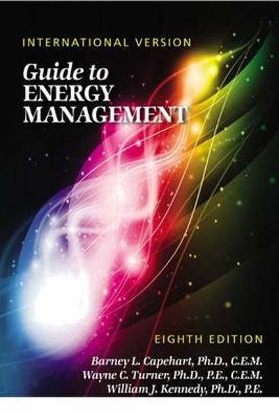 Guide to Energy Management - Barney L. Capehart
