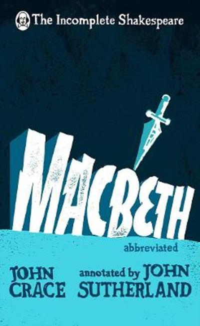 Incomplete Shakespeare: Macbeth - John Crace
