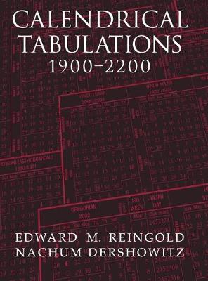 Calendrical Tabulations, 1900-2200 - Edward M. Reingold
