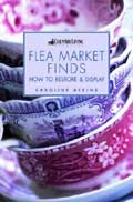 """Country Living"" Flea-market Finds and How to Restore Them - Caroline Atkins"