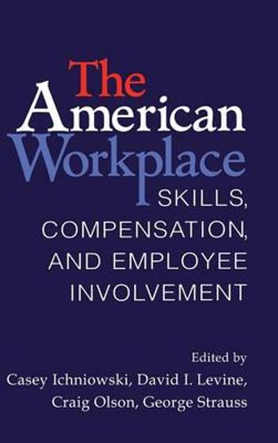 The American Workplace - Casey Ichniowski