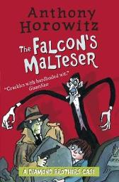 The Diamond Brothers in The Falcon's Malteser - Anthony Horowitz