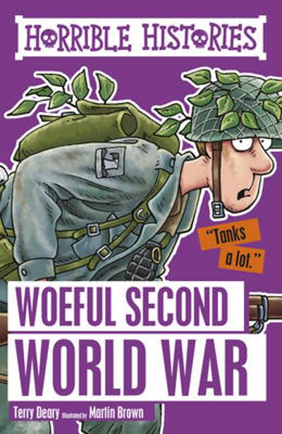 Woeful Second World War - Terry Deary