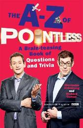 The A-Z of Pointless - Alexander Armstrong Richard Osman