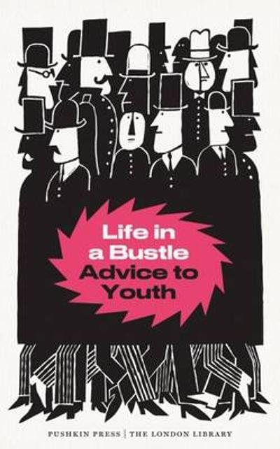 Life in a Bustle - Various Authors