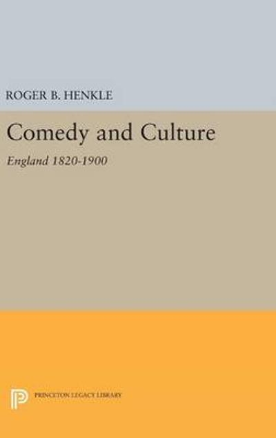 Comedy and Culture - Roger B. Henkle