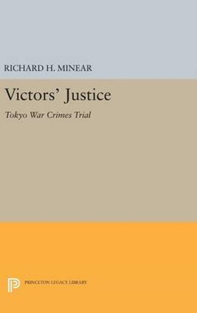 Victors' Justice - Richard H. Minear