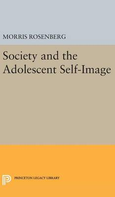 Society and the Adolescent Self-Image - Morris Rosenberg