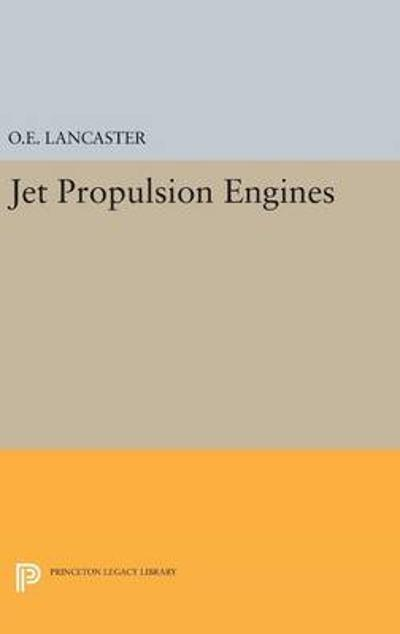 Jet Propulsion Engines - Otis E. Lancaster