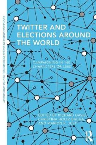Twitter and Elections Around the World - Richard Davis