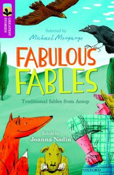 Oxford Reading Tree TreeTops Greatest Stories: Oxford Level 10: Fabulous Fables - Joanna Nadin