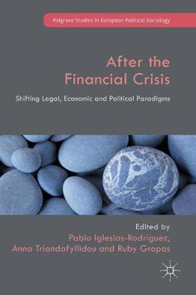 After the Financial Crisis - Pablo Iglesias-Rodriguez