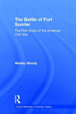 The Battle of Fort Sumter - Wesley Moody
