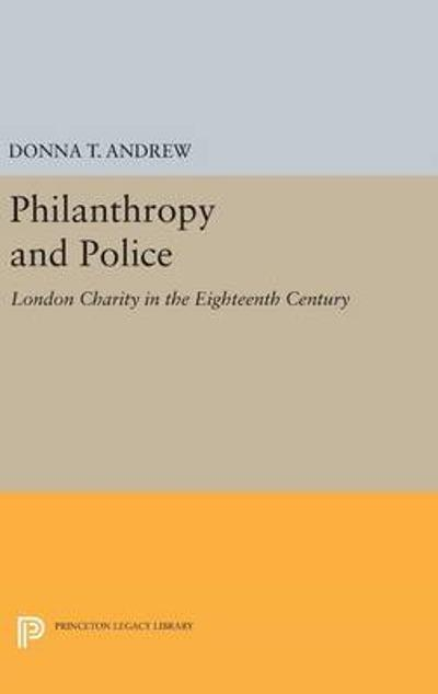 Philanthropy and Police - Donna T. Andrew
