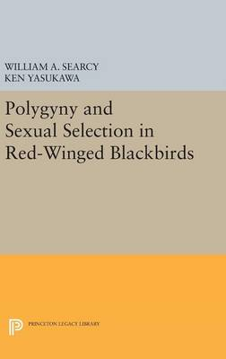 Polygyny and Sexual Selection in Red-Winged Blackbirds - William A. Searcy