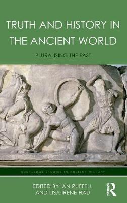 Truth and History in the Ancient World -