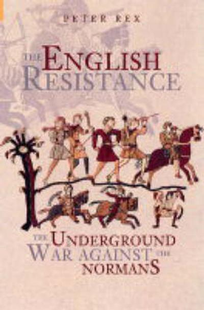 The English Resistance - Peter Rex