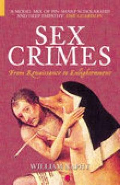 Sex Crimes - William Naphy