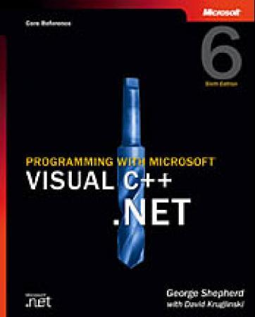 Programming with Microsoft Visual C++ .NET - George Shepherd