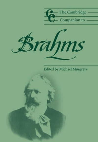 The Cambridge Companion to Brahms - Michael Musgrave