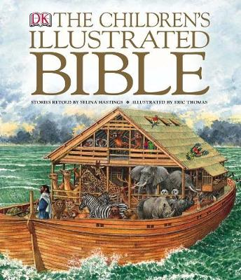 The Children's Illustrated Bible - Selina Hastings