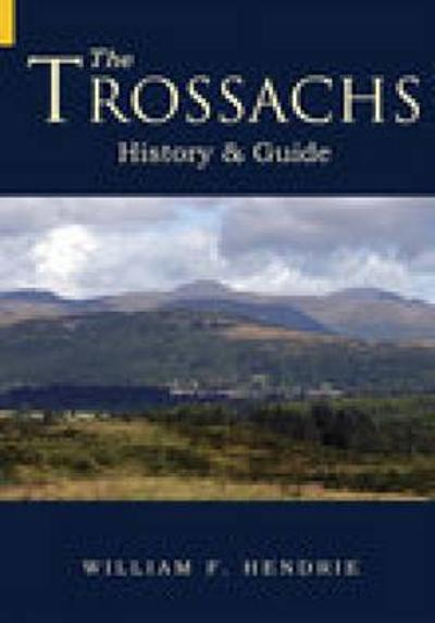 The Trossachs - William F Hendrie
