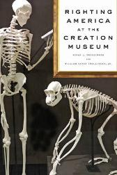 Righting America at the Creation Museum - Susan L. Trollinger William Vance Trollinger