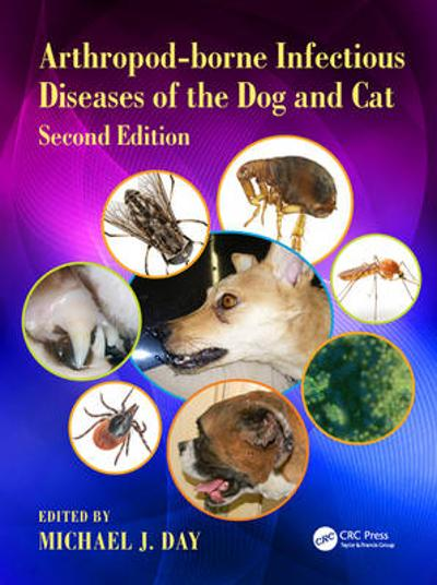 Arthropod-borne Infectious Diseases of the Dog and Cat - Michael J. Day