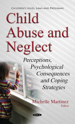 Child Abuse & Neglect - Michelle Martinez