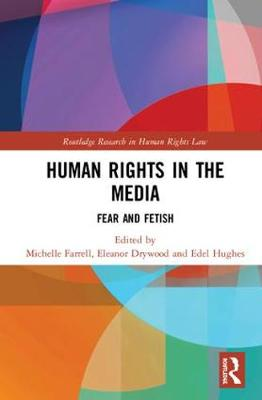 Human Rights in the Media - Eleanor Drywood