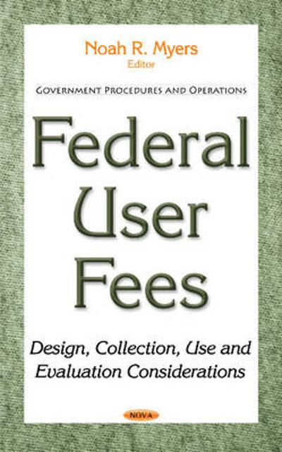 Federal User Fees - Noah R. Myers