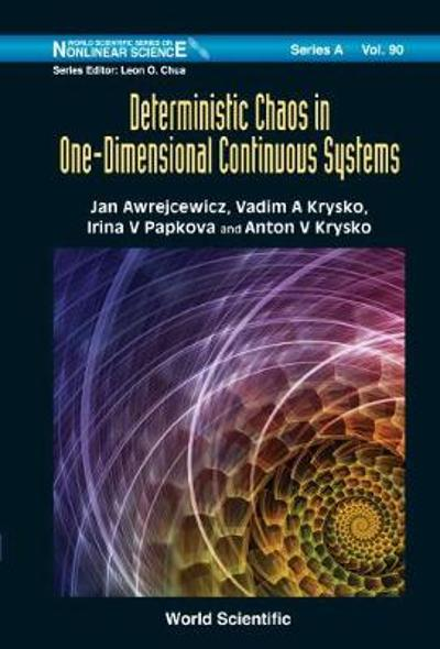 Deterministic Chaos In One Dimensional Continuous Systems - Jan Awrejcewicz