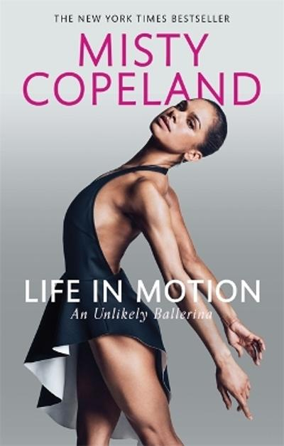 Life in Motion - Misty Copeland