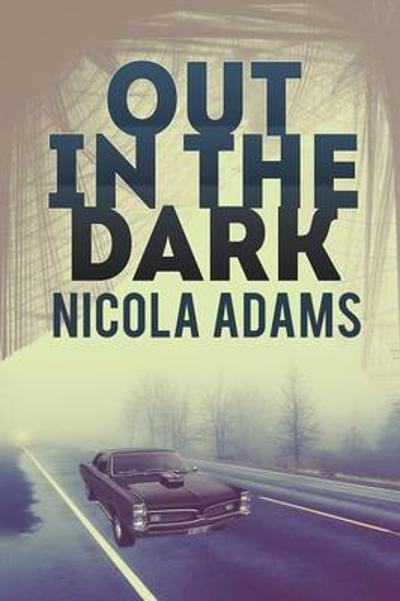 Out in the Dark - Nicola Adams